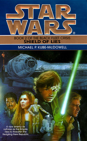 Star Wars: The Black Fleet Crisis: Shield of Lies