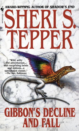 Gibbon's Decline and Fall by Sheri S. Tepper