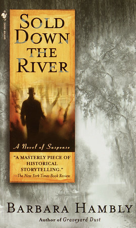 Sold Down the River by Barbara Hambly