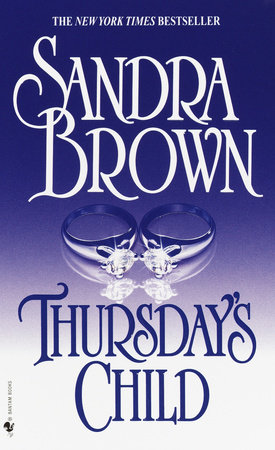 Thursday's Child by Sandra Brown