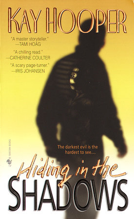 Hiding in the shadows by kay hooper penguinrandomhouse hiding in the shadows by kay hooper fandeluxe Images