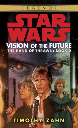 Star Wars: The Hand of Thrawn: Vision of the Future by Timothy Zahn