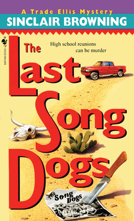 The Last Song Dogs by Sinclair Browning