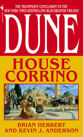 Dune: House Corrino by Brian Herbert and Kevin Anderson