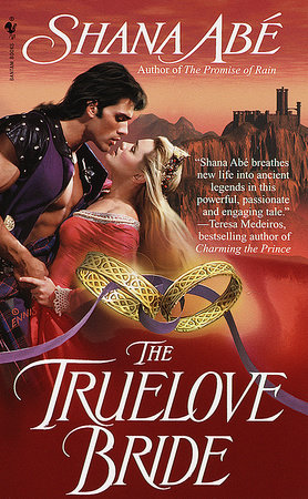 The Truelove Bride by Shana Abé