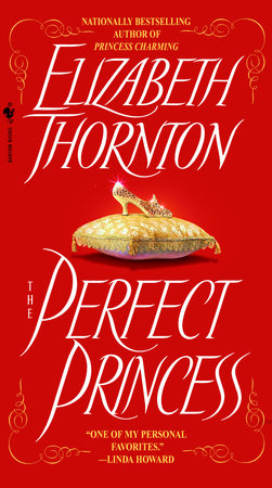 The Perfect Princess by Elizabeth Thornton