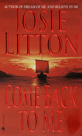 Come Back to Me by Josie Litton