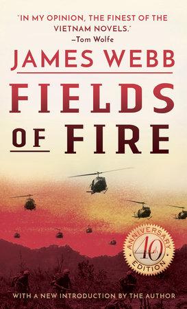 Fields of Fire by James Webb
