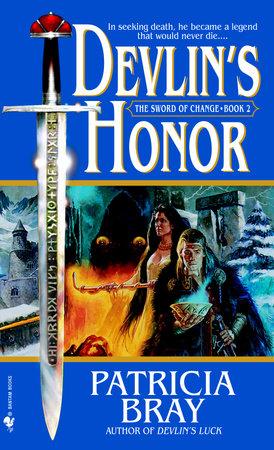 Devlin's Honor by Patricia Bray