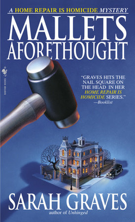 Mallets Aforethought by Sarah Graves