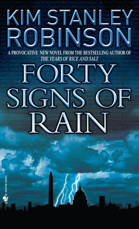 Forty Signs of Rain by Kim Stanley Robinson
