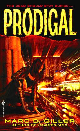 Prodigal by Marc D. Giller