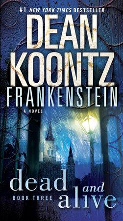 Frankenstein: Dead and Alive