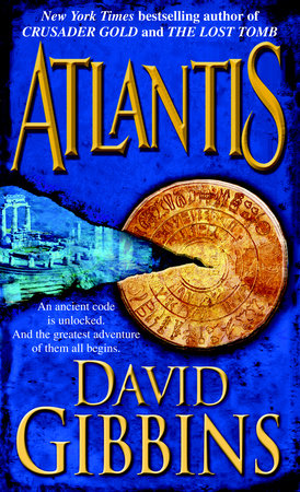 Atlantis by David Gibbins