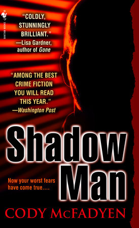 Shadow Man by Cody McFadyen