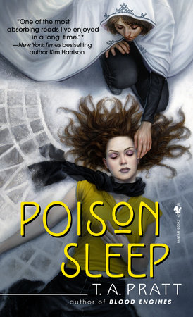 Poison Sleep by T.A. Pratt