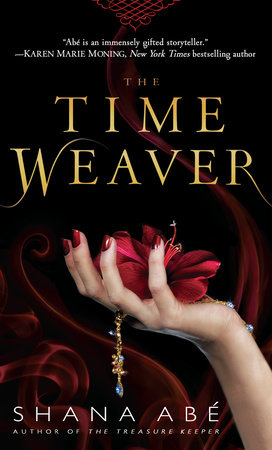The Time Weaver by Shana Abé