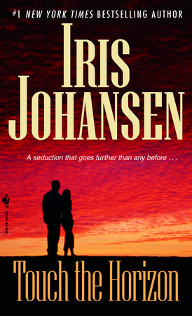 Touch the Horizon by Iris Johansen