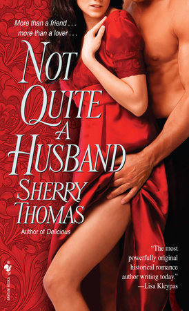 Not Quite a Husband by Sherry Thomas