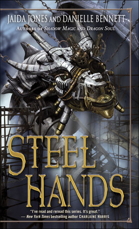 Steelhands by Jaida Jones and Danielle Bennett