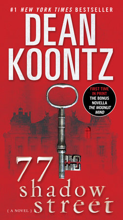 77 Shadow Street (with bonus novella The Moonlit Mind) by Dean Koontz