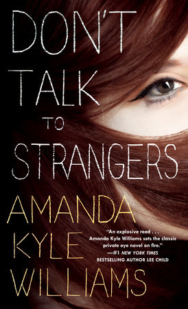 Don't Talk to Strangers by Amanda Kyle Williams