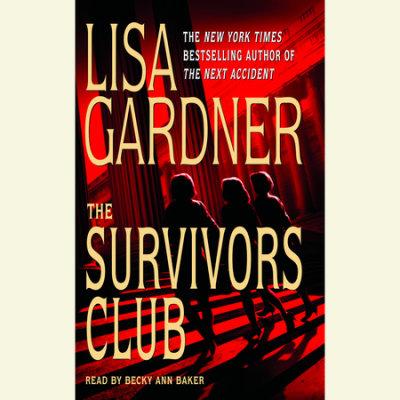 The Survivors Club: A Thriller cover