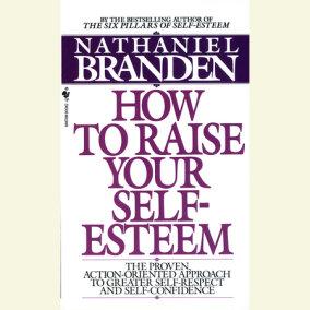 Raise Your Self-Esteem