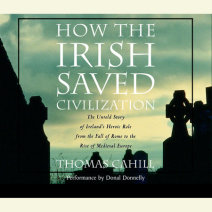 How the Irish Saved Civilization Cover