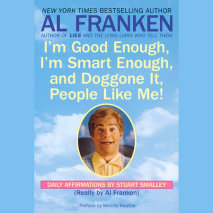 I'm Good Enough, I'm Smart Enough, and Doggone It, People Like Me! Cover