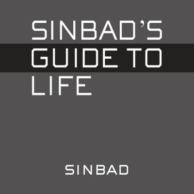 Sinbad's Guide to Life cover