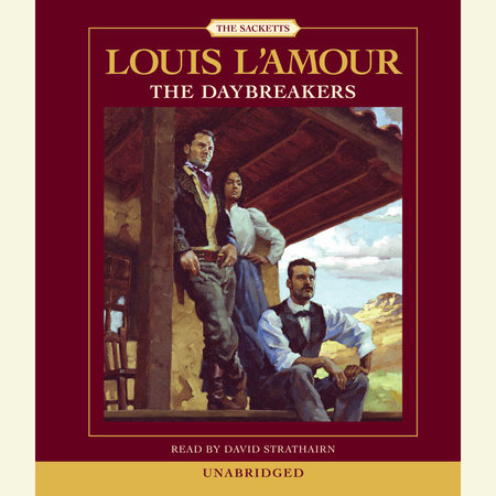 The Daybreakers by Louis L'Amour