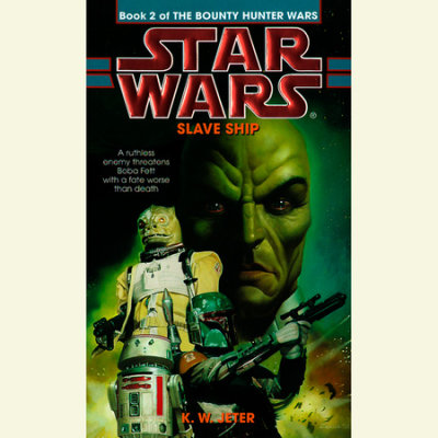 Star Wars: The Bounty Hunter Wars: Slave Ship cover