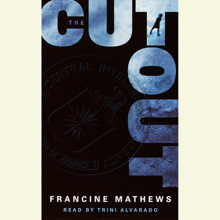 The Cutout by Francine Mathews