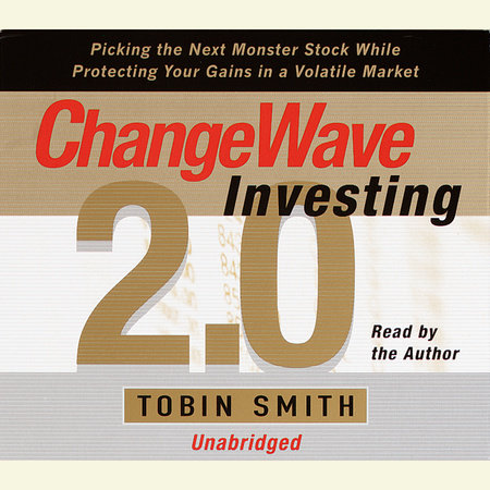 ChangeWave Investing 2.0 by Tobin Smith
