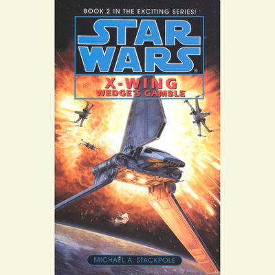 Star Wars: X-Wing: Wedge's Gamble cover