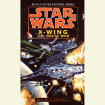 Star Wars: X-Wing: The Bacta War Cover