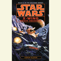 Star Wars: X-Wing: Wraith Squadron Cover