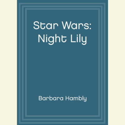 Star Wars: Night Lily cover