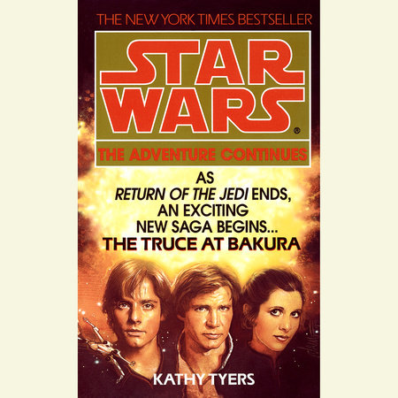 Star Wars: The Truce at Bakura by Kathy Tyers