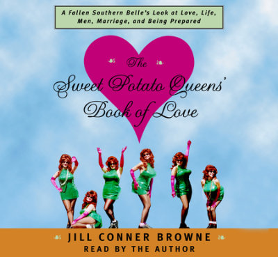 The Sweet Potato Queens' Book of Love cover