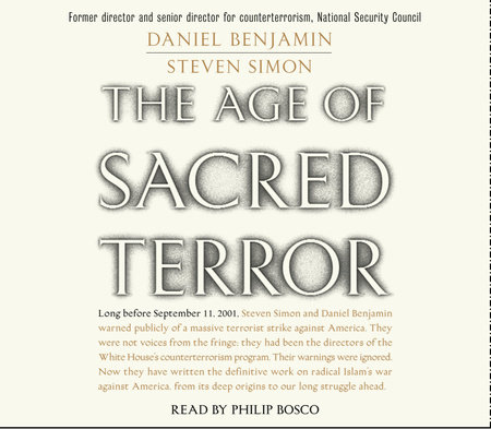 The Age of Sacred Terror by Daniel Benjamin and Steven Simons