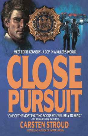 Close Pursuit by Carsten Stroud