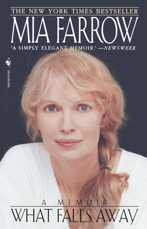 What Falls Away by Mia Farrow