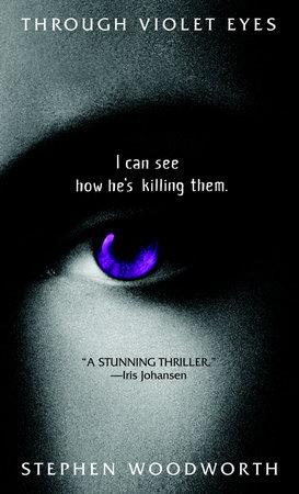 Through Violet Eyes by Stephen Woodworth
