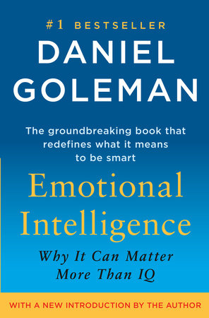 Emotional Intelligence by Daniel Goleman - Reading Guide -  PenguinRandomHouse com: Books