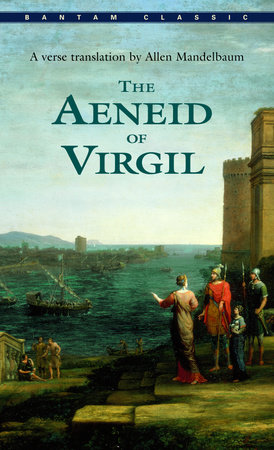 The Aeneid of Virgil by Virgil