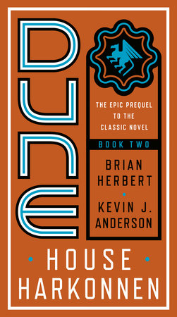 Dune: House Harkonnen by Brian Herbert and Kevin Anderson