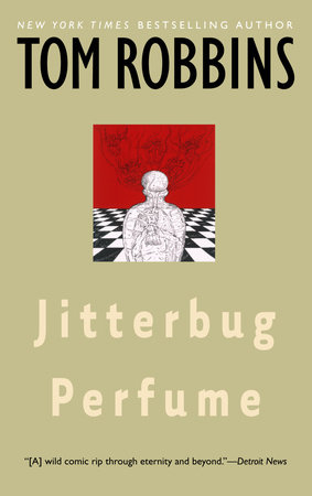Jitterbug Perfume by Tom Robbins