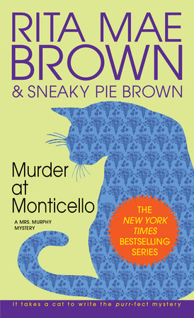 Murder at Monticello by Rita Mae Brown
